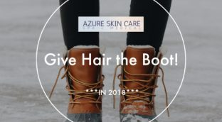 """""""Give Hair the Boot in 2018"""" in white writing shown over a pair of boots to tell people to get laser hair removal at our spa in Surrey today!"""