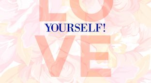 """""""Love Yourself"""" in pink writing with flowers in the background - shown to get people out to Azure Skin Care Spa in Surrey!"""